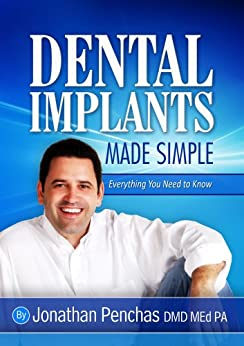 Dental Implants Made Simple by [Penchas, Jonathan]