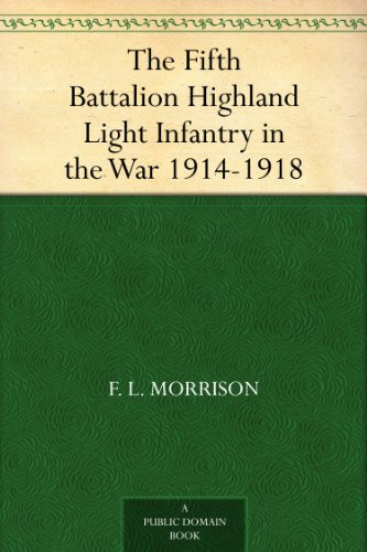 The Fifth Battalion Highland Light Infantry in the