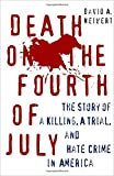 Death on the Fourth of July, David A. Neiwert, 1403965013