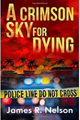 A Crimson Sky For Dying Paperback