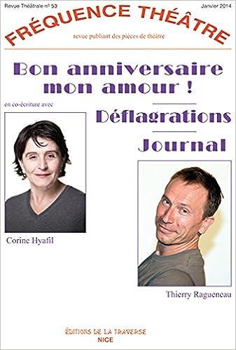 Bon Anniversaire Mon Amour Deflagrations Journal