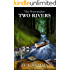 Two Rivers (The Peacemaker Series Book 1)