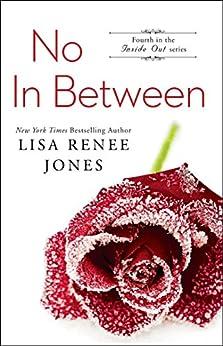 No In Between (Inside Out Series Book 4) by [Jones, Lisa Renee]