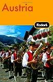 Austria, Fodor's Travel Publications, Inc. Staff, 1400014743