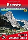 Brenta mit Adamello,Presanella und Paganella: mit Adamello, Presanella und Paganella. 52 Touren. Mit GPS-Tracks