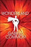 Wonderland, Gabriel Common, 1608363570