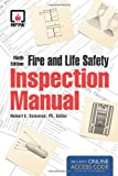 Fire and Life Safety Inspection Manual, Robert J. Solomon, 1449641318