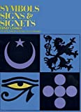 img - for Symbols, Signs and Signets (Dover Pictorial Archive) book / textbook / text book