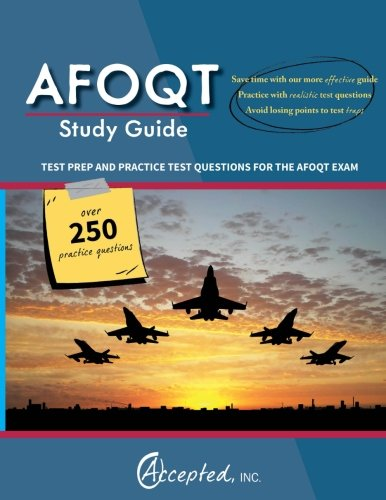 AFOQT Study Guide: Test Prep and Practice Test Questions for the AFOQT Exam