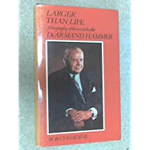 Larger Than Life: Biography of Dr.Armand Hammer