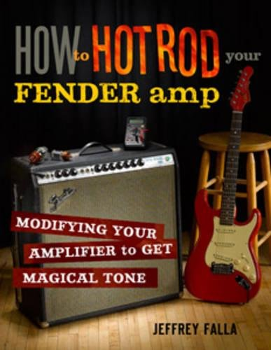 How to Hot Rod Your Fender - Diy Fender