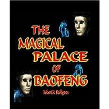 The Magical Palace Of Baofeng (Haleakaloha Adventures Book 60)