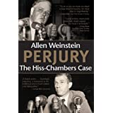 Perjury: The Hiss-Chambers Case