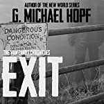 Exit: The Van Zandt Chronicles | G. Michael Hopf