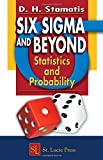 Six Sigma and Beyond: Statistics and Probability, Volume III