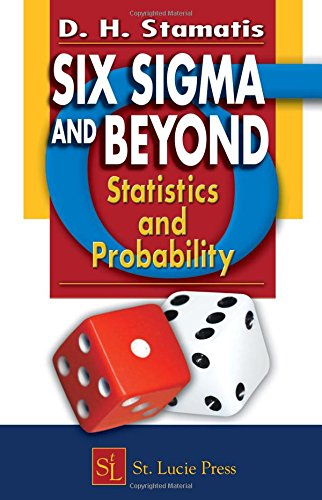 Six Sigma and Beyond: Statistics and Probability, Volume III