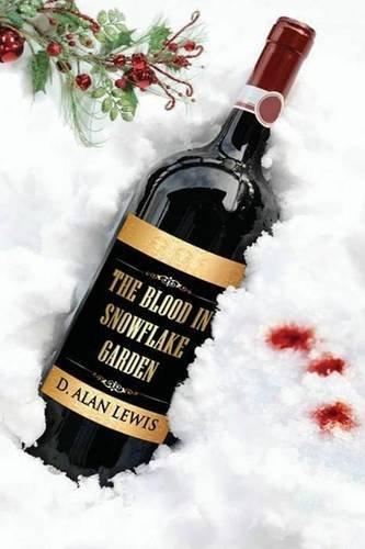 The Blood in Snowflake Garden ebook