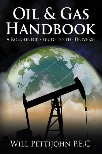 Gas Handbook (Oil & Gas Handbook: A Roughneck's Guide to the Universe)