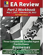 PassKey Learning Systems EA Review Part 2 Workbook: Three Complete IRS Enrolled Agent Practice Exams Businesses: May 1, 2021-February 28, 2022 Testing Cycle