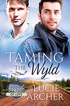 Taming the Wyld (States of Love) by [Archer, Lucie]