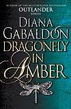 Dragonfly In Amber: (Outlander 2)