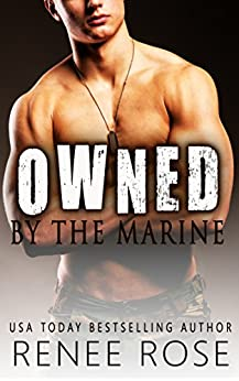 Owned by the Marine by [Rose, Renee]
