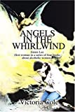 Angels in the Whirlwind, Victoria Cole, 0595228984