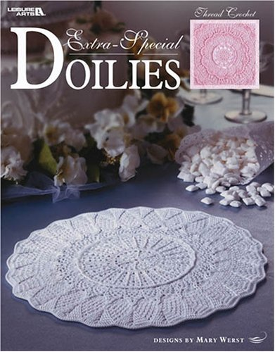 Extra-Special Doilies by Mary Werst (Designer) › Visit Amazon's Mary Werst Page search results for this author Mary Werst (Designer) (1-Jan-2004) Paperback