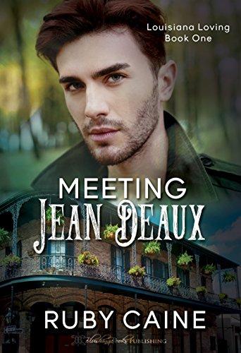 Meeting Jean Deaux (Louisiana Loving Book 1)