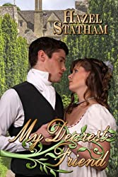 My Dearest Friend (Books We Love Regency Romance)