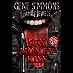 Sex Money Kiss | Gene Simmons