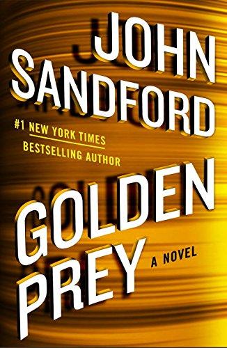 Golden Prey - Book #27 of the Lucas Davenport