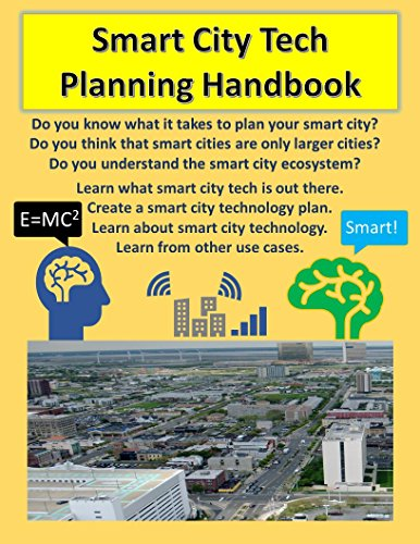 Smart City Tech Planning Handbook: Your Smart City Planning