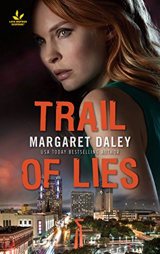 (Trail of Lies: Faith in the Face of Crime (Texas Ranger Justice) )