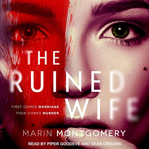 The Ruined Wife: A Psychological Thriller