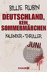 Deutschland, kein Sommermärchen: Kalender-Thriller: Juni