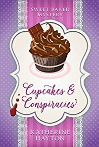 Cupcakes And Conspiracies by Katherine Hayton ebook deal