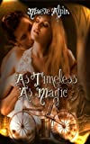 As Timeless As Magic (Steam-Gyptian-Punk Book 2)