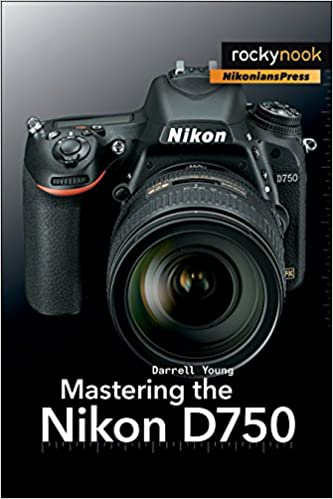 Amazon mastering the nikon d750 ebook darrell young kindle store fandeluxe Gallery
