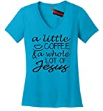 Comical Shirt Ladies A Little Coffee Lot Jesus Cute Christian Gift Turquoise M