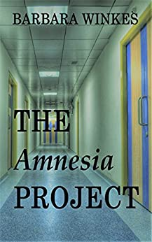 The Amnesia Project by [Winkes, Barbara]