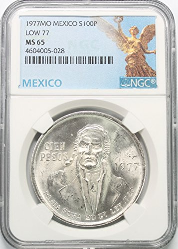 (1977 MX Mexico Silver-Low 77 100 Pesos MS65 NGC)