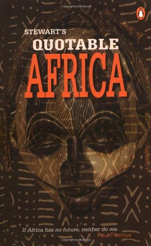 Books : Stewart's Quotable Africa
