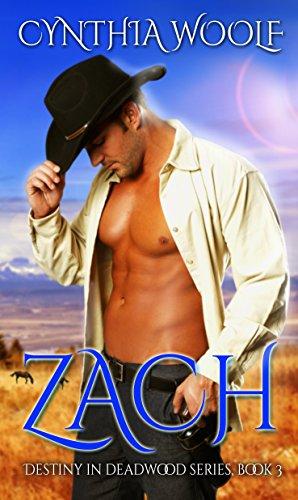 Zach (Destiny in Deadwood Book 3) cover