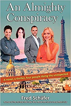 Book An Almighty Conspiracy: A novel, a thriller, four people doing the unexpected