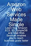 Amazon Web Services Made Simple, Donald Robinson, 1921573066
