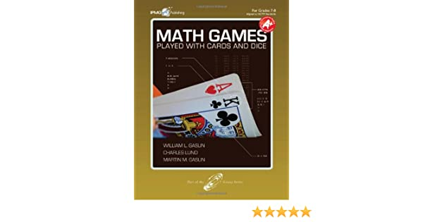 Math Games Played with Cards and Dice, Grades 7-8: William L ...