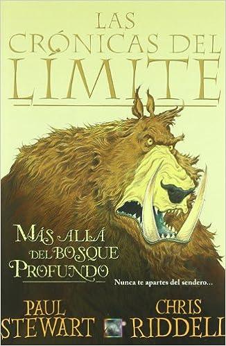 Mas alla del bosque profundo - las cronicas del limite Junior - Juvenil roca: Amazon.es: Stewart, Paul: Libros