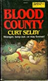 Blood County, Curt Selby, 0879976225