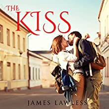 The Kiss Audiobook by James Lawless Narrated by T. Jennings